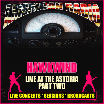 Hawkwind - Live at the Astoria - Part Two (Live)