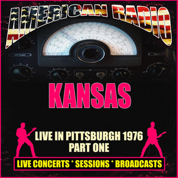 Kansas - Live In Pittsburgh 1976 - Part One (Live)