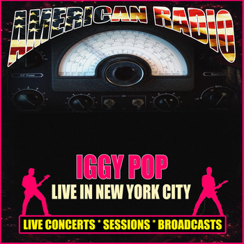 Iggy Pop - Live in New York City (Live)