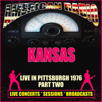 Kansas - Live In Pittsburgh 1976 - Part Two (Live)
