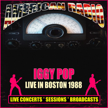 Iggy Pop - Live in Boston 1988 (Live)