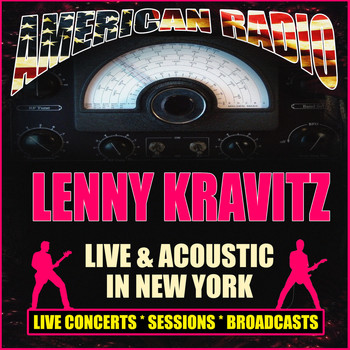 Lenny Kravitz - Live & Acoustic in New York (Live)