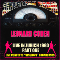 Leonard Cohen - Live in Zurich 1993 - Part One (Live)