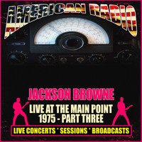 Jackson Browne - Live At The Main Point 1975 - Part Three (Live)