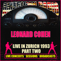 Leonard Cohen - Live in Zurich 1993 - Part Two (Live)