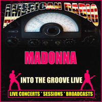 Madonna - Into the Groove Live (Live)