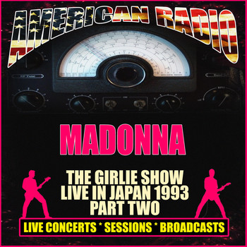 Madonna - The Girlie Show Live in Japan 1993- Part Two (Live)