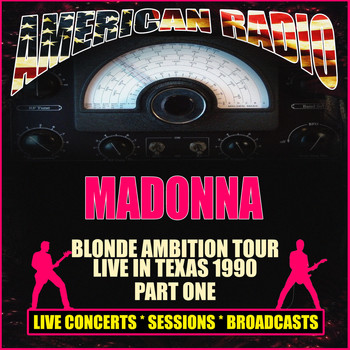 Madonna - Blonde Ambition Tour - Live in Texas 1990 - Part One (Live)