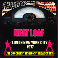 Meat Loaf - Live in New York City 1977 (Live)