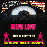 Meat Loaf - Live in New York (Live)