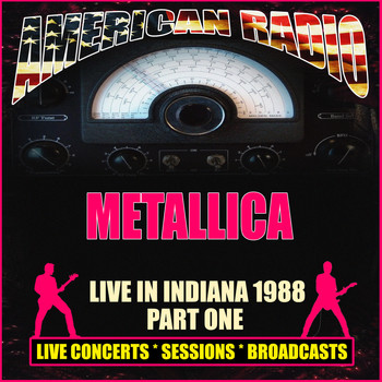 Metallica - Live in Indiana 1988 - Part One (Live)