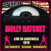 Molly Hatchet - Live in Louisville 1979 (Live)