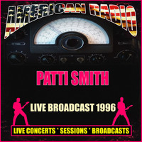 Patti Smith - Live Broadcast 1996 (Live)