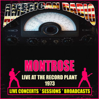 Montrose - Live At The Record Plant 1973 (Live)