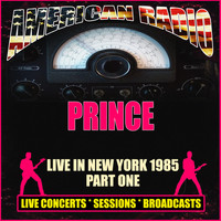 Prince - Live In New York 1985 - Part One (Live [Explicit])