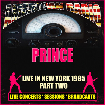 Prince - Live In New York 1985 - Part Two (Live)