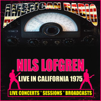 Nils Lofgren - Live in California 1975 (Live)