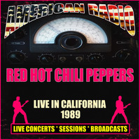 Red Hot Chili Peppers - Live in California 1989 (Live)