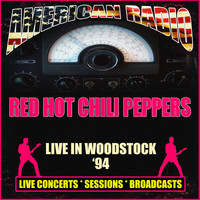Red Hot Chili Peppers - Live in Woodstock '94 (Live)