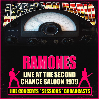 Ramones - Live At The Second Chance Saloon 1979 (Live)