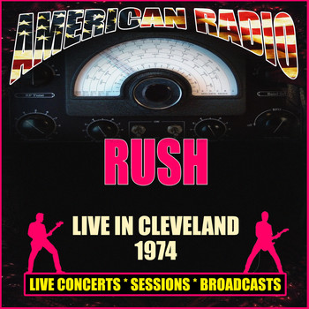 Rush - Live in Cleveland 1974 (Live)
