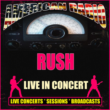 Rush - Live in Concert (Live)