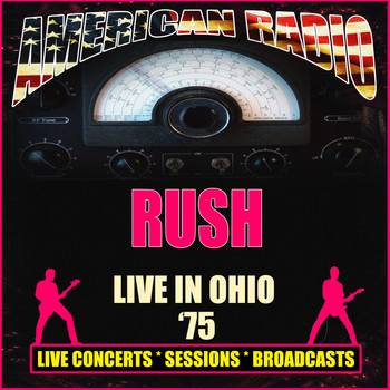 Rush - Live in Ohio '75 (Live)