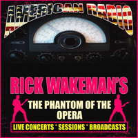 Rick Wakeman - Rick Wakeman's The Phantom of the Opera (Live)