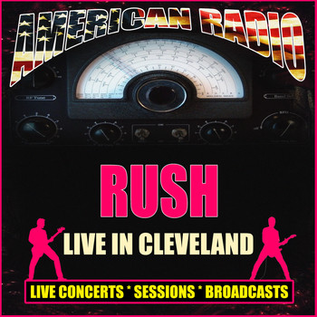 Rush - Live in Cleveland (Live)