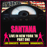 Santana - Live in New York '78 - Part One (Live)