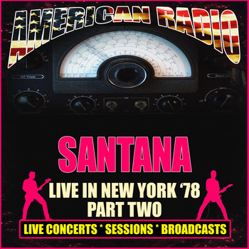 Santana - Live in New York '78 - Part Two (Live)