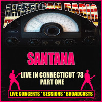 Santana - Live in Connecticut '73 - Part One (Live)