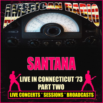 Santana - Live in Connecticut '73 - Part Two (Live)