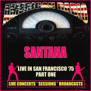 Santana - Live in San Francisco '75 - Part One (Live)