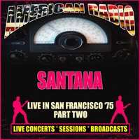 Santana - Live in San Francisco '75 - Part Two (Live)