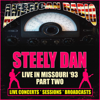Steely Dan - Live in Missouri '93 - Part Two (Live)