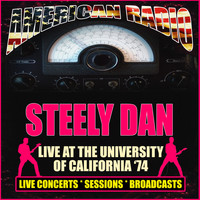 Steely Dan - Live At The University Of California '74 (Live)