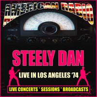 Steely Dan - Live in Los Angeles '74 (Live)