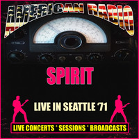 Spirit - Live in Seattle '71 (Live)