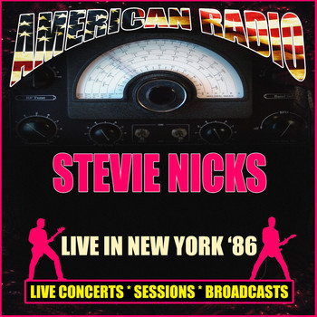 Stevie Nicks - Live in New York '86 (Live)