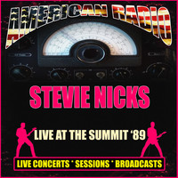 Stevie Nicks - Live At The Summit '89 (Live)