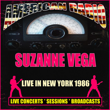 Suzanne Vega - Live in New York 1986 (Live)