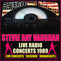 Stevie Ray Vaughan - Live Radio Concerts 1989 (Live)