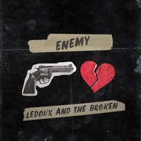 Ledoux and the Broken - Enemy
