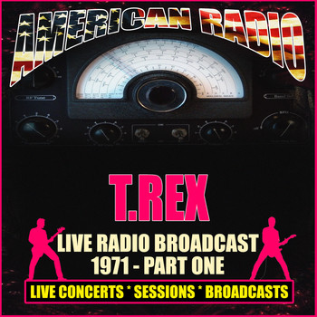 T.Rex - Live Radio Broadcast 1971 - Part One (Live)