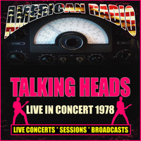 Talking Heads - Live in Concert 1978 (Live)