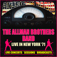 The Allman Brothers Band - Live in New York '71 (Live)