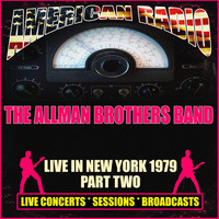The Allman Brothers Band - Live in New York 1979 - Part Two (Live)