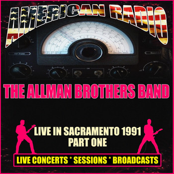 The Allman Brothers Band - Live in Sacramento 1991 - Part One (Live)