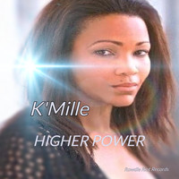 K'Mille - Higher Power